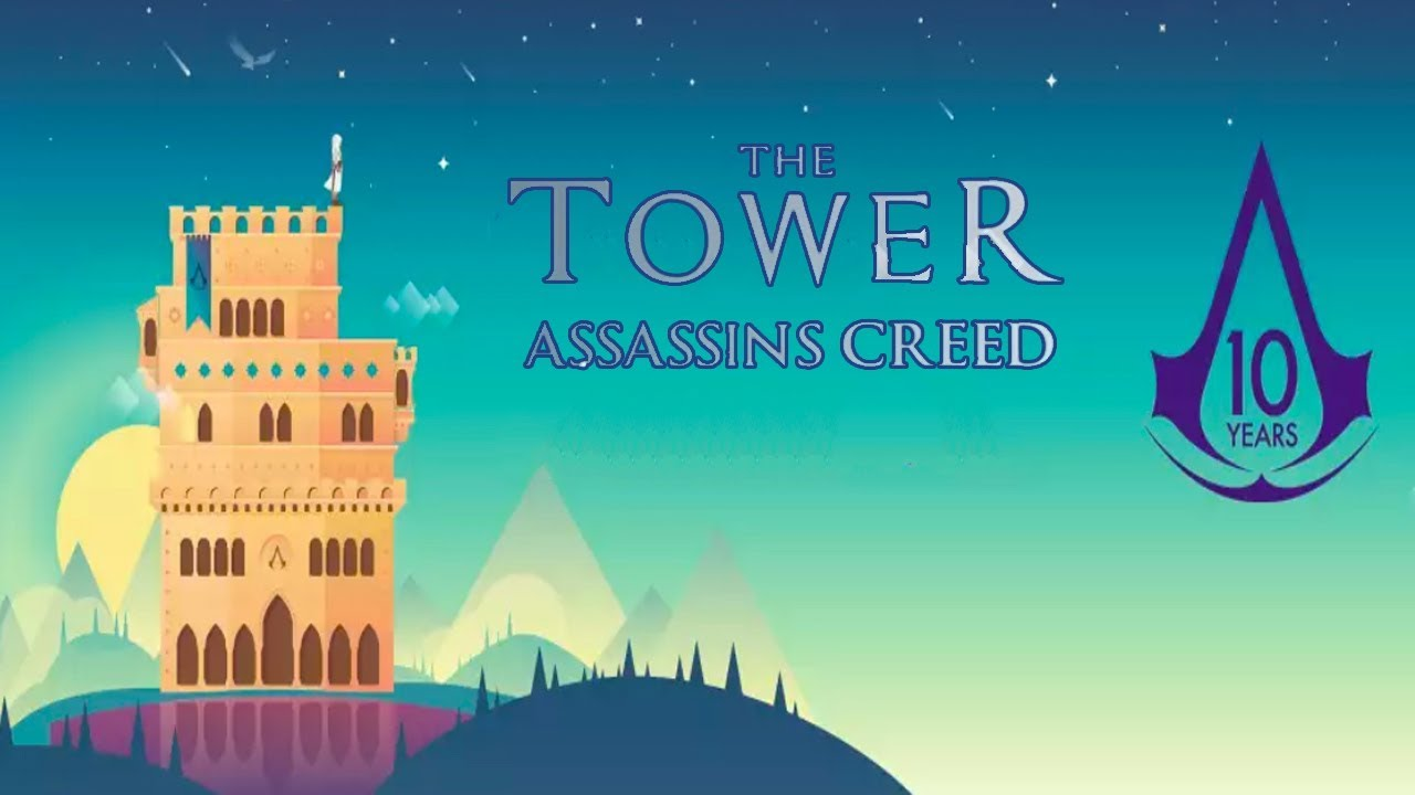 The Tower Assassins Creed Hack